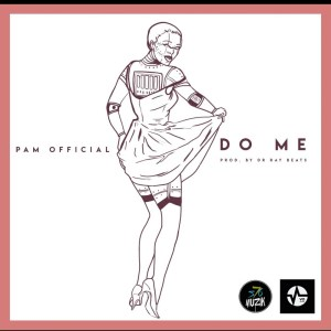 Do Me by Pam