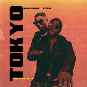 Tokyo by King Promise feat. Wizkid