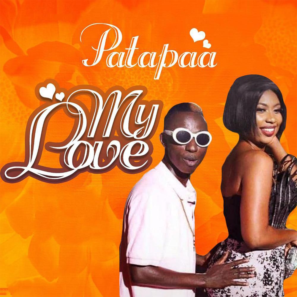 My Love by Patapaa