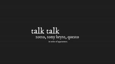 Photo of Audio: Talk Talk by Zotto feat. Tony Bryte & Questo