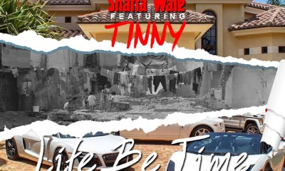Life Be Time by Shatta Wale feat. Tinny