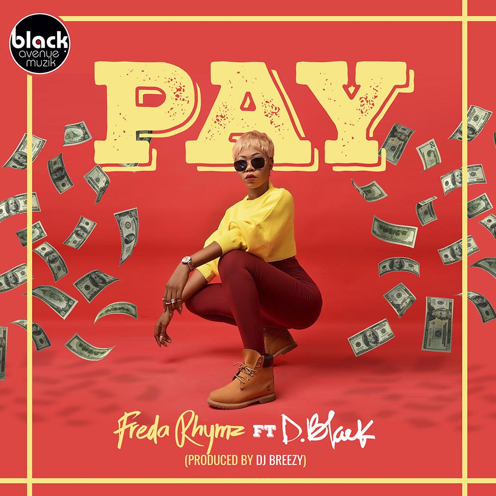 Pay by Freda Rhymz feat. D-BLACK