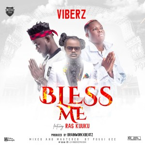 Bless Me by Viberz feat. Ras Kuuku