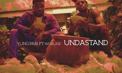 Undastand by YungPabi feat. Worlasi
