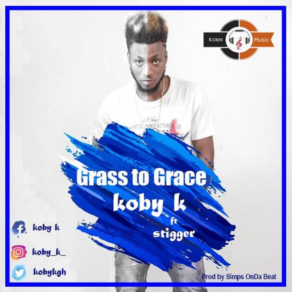 Grass To Grace by Kobby K