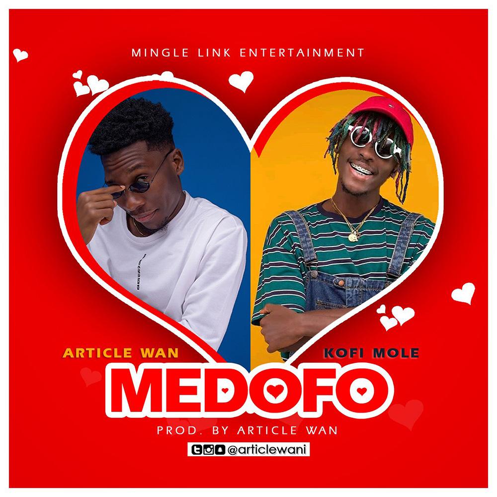 Medofo by Article Wan feat. Kofi Mole