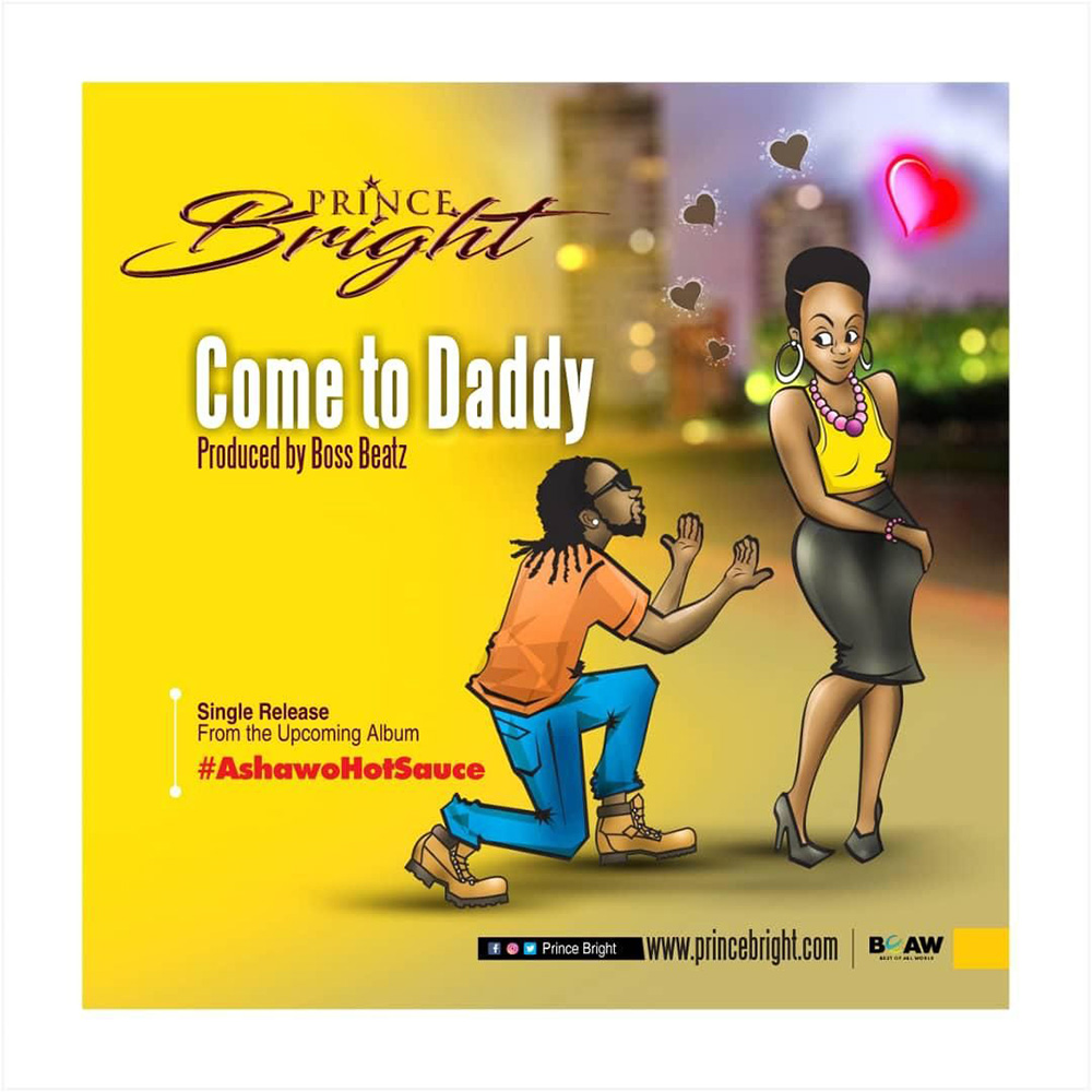Come To Daddy by Prince Bright (Buk Bak)
