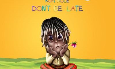 Don't Be Late by Kofi Mole