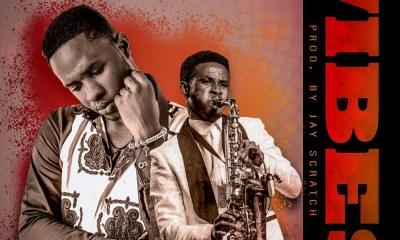 Vibes by Kwame Baah feat. Mizter Okyere