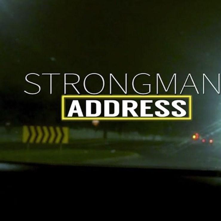 Address by Strongman