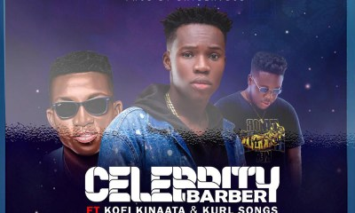 Celebrity Barber hosts Kofi Kinaata, Kurl Songx on new single: Ohemaa