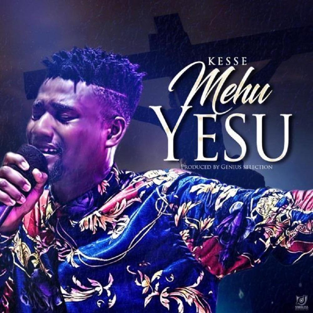 Mehu Yesu by Kesse