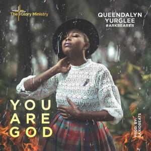 You Are God by Queendalyn Yurglee
