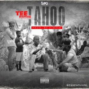 Tahoo by Tee Rhyme