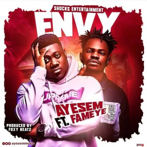 Envy by Ayesem feat. Famaye