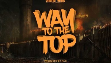 Photo of Audio: Way To The Top by Shatta Wale