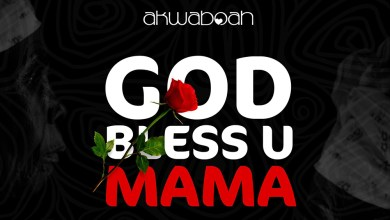 Photo of Audio: God Bless U Mama by Akwaboah
