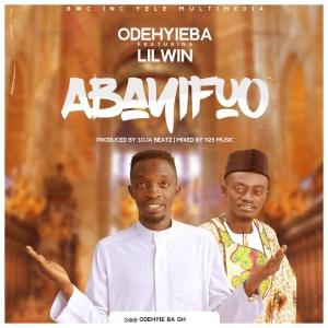 Abayifuo by Odehyieba feat. Lilwin