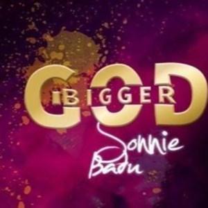 Bigger God by Sonnie Badu