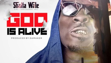 Photo of Lyrics: God Is Alive by Shatta Wale