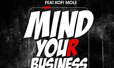 Mind Your Business by Eno Barony feat. Kofi Mole