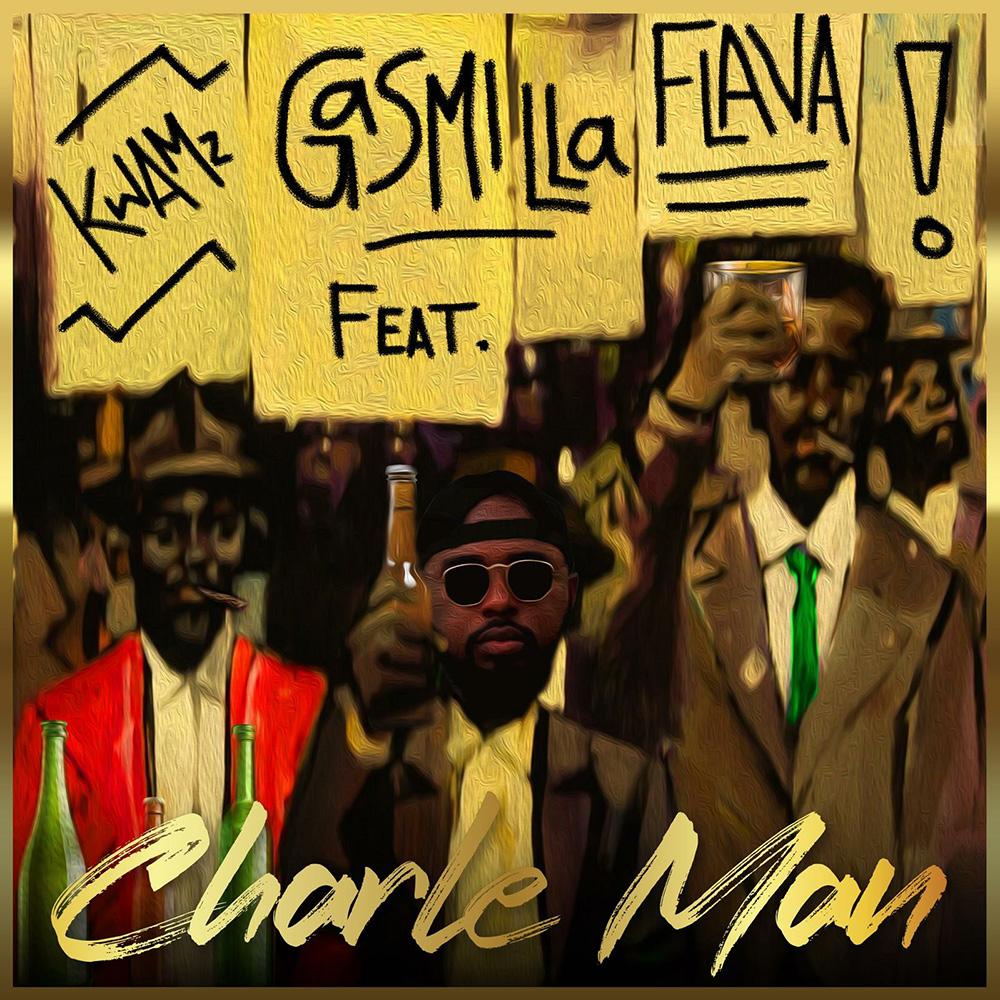 Charle Man by Gasmilla feat. Kwamz & Flava