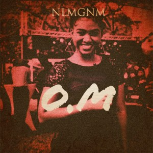O.M by NLMGNM feat. Lvin Red