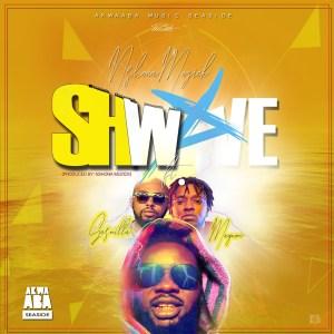Shwave by Nshona Muzick feat. Magnom & Gasmilla