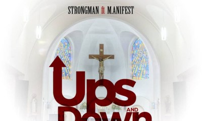 Audio: Ups & Down by Strongman feat. M.anifest