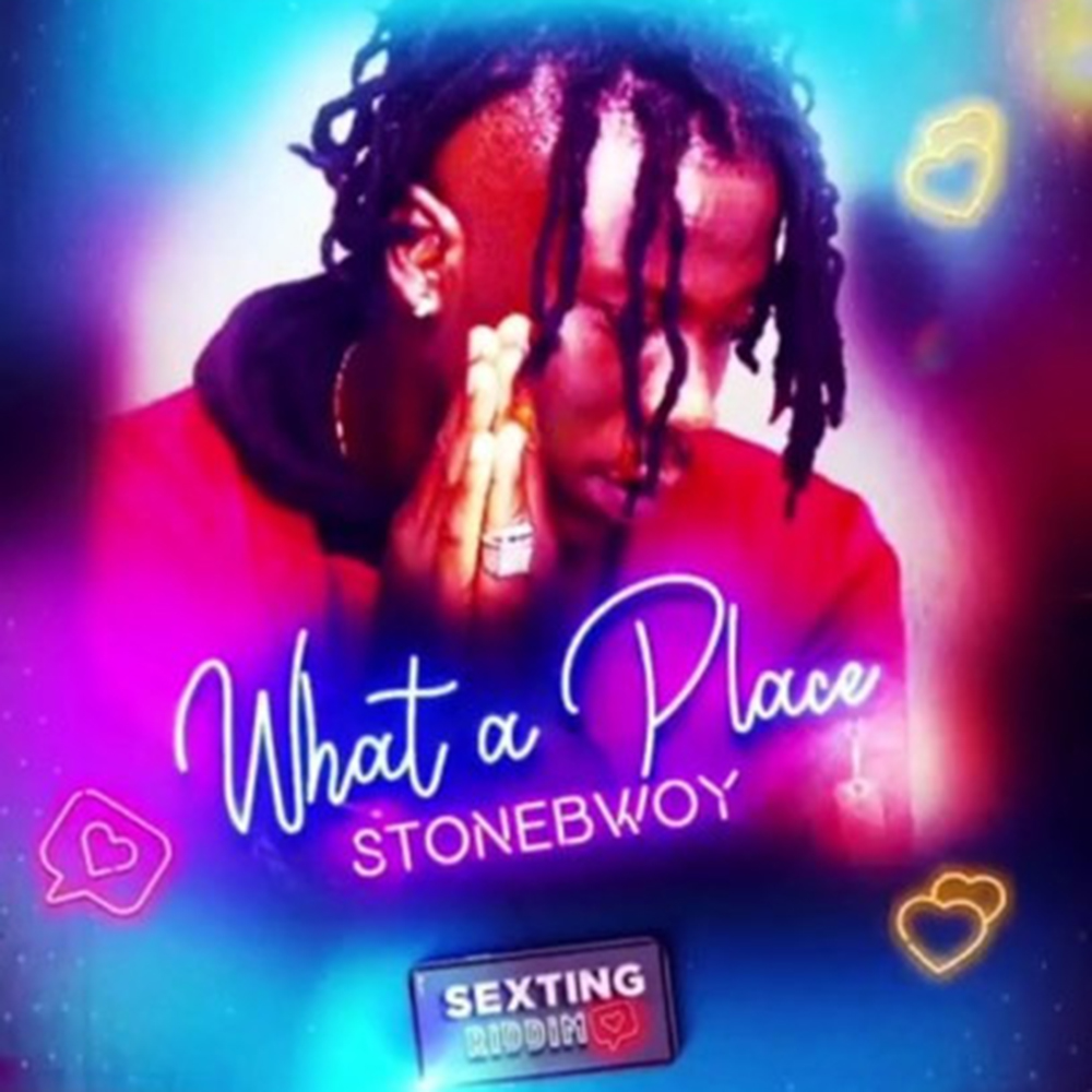 What A Place by Stonebwoy