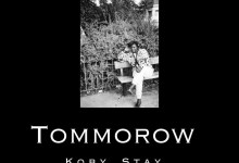Tomorrow by Koby Stay
