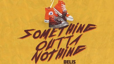 Something Outta Nothing by Delis