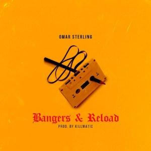Bangers & Reload by Omar Sterling