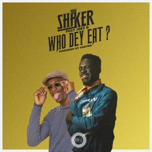 Who Dey Eat by Shaker feat. Joey B