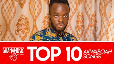 List of Top 10 songs by Akwaboah