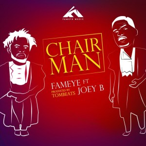 Chairman by Fameye feat. Joey B