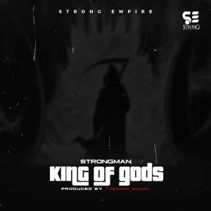 King Of Gods by Strongman