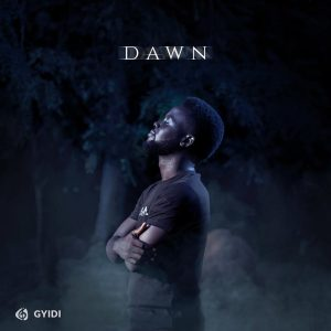 Dawn EP by Gyidi