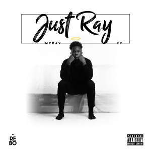 Just Ray EP by McRay