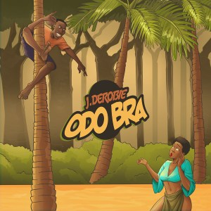 Audio: Odo Bra by J.Derobie