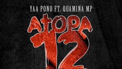 Photo of Audio: Atopa 12 by Yaa Pono feat. Quamina MP