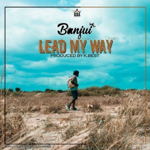 Lead My Way by Banjui