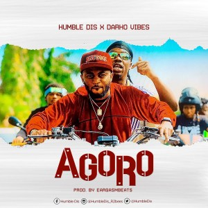 Agoro by Humble Dis feat. Darkovibes