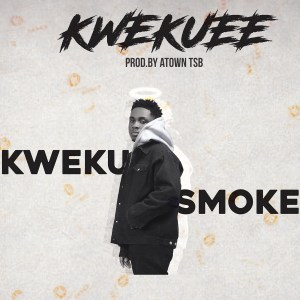 Kwekuee by Kweku Smoke