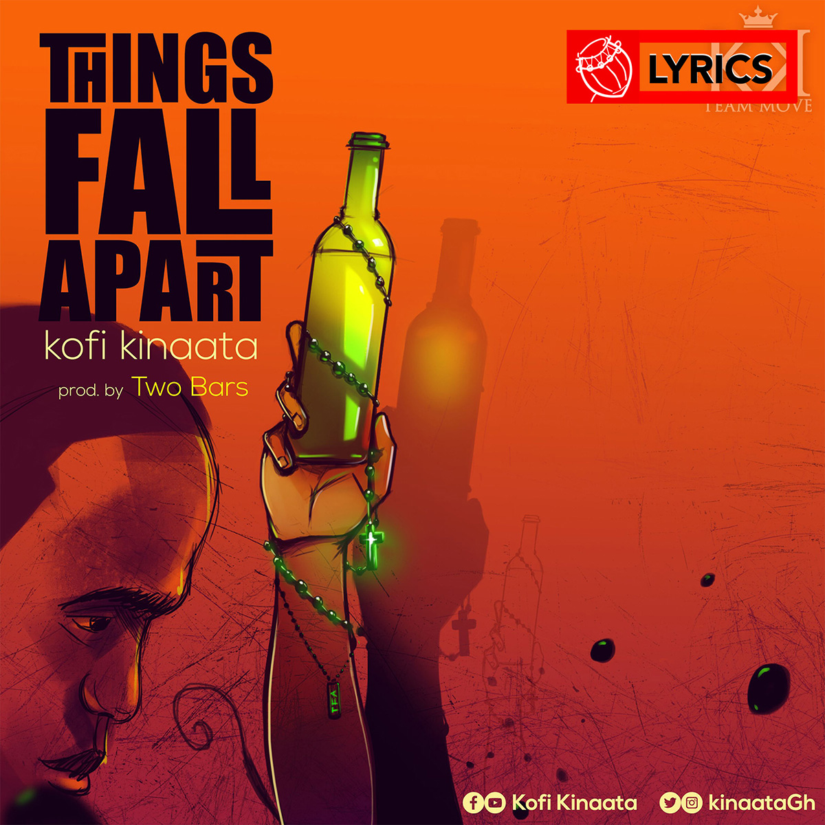 Lyrics: Things Fall Apart by Kofi Kinaata
