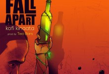 Photo of Lyrics: Things Fall Apart by Kofi Kinaata