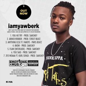iamyawberk EP by Yaw Berk