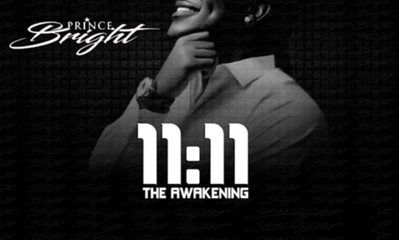Photo of EP: 11:11 The Awakening by Prince Bright (Buk Bak)