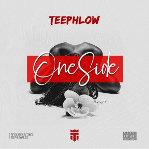 One Side by TeePhlow