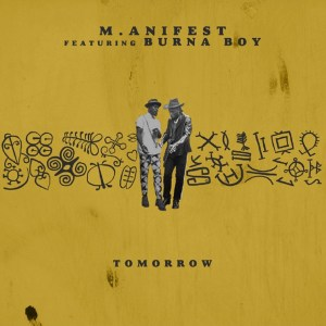 Tomorrow by M.anifest feat. Burna Boy